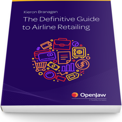 The Definitive Guide to Airline Retailing