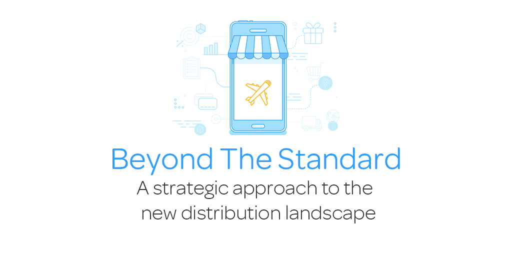 Beyond The Standard: A strategic approach to the new distribution landscape